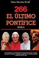 El ULTIMO PONT�FICE by Otto Wolf (2013, Paperback)