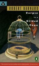 Corpse in a Gilded Cage (Crime, Penguin)