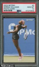 2003 Netpro Photo Card Tennis #2 Serena Williams PSA 10 GEM MINT