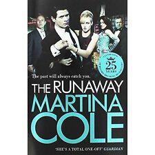 MARTINA COLE ____ THE RUNAWAY ____ BRAND NEW __ FREEPOST UK