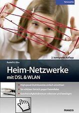 Heim-Netzwerke mit DSL & WLAN: Highspeed-Drahtlosne...   Buch   Zustand sehr gut