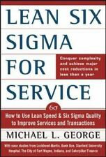 Lean Six Sigma for Service : How to Use Lean Speed and Six Sigma Quality to...