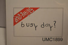BUSY DAY??? word stamp art impressions rubber stamps