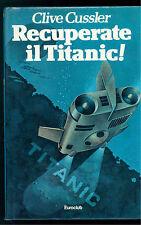 CUSSLER CLIVE RECUPERATE IL TITANIC! EUROCLUB 1980 GIALLI THRILLER