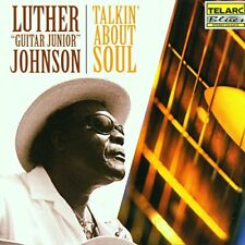 Luther Guitar Junior Johnson - Talkin About Soul [CD]