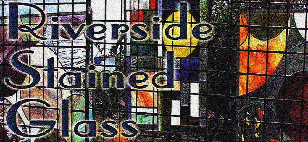 Riverside Stained Glass
