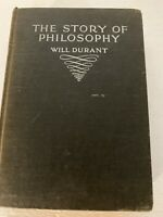 The Story Of Philosophy By Will Durant Garden City Publishing Co. Copyright 1938