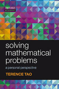 Solving Mathematical Problems by Terence Tao