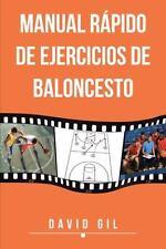 Manual Rápido de Ejercicios de Baloncesto by David Gil (2013, Paperback)