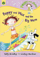 Grindley, Sally, Poppy And Max: Poppy And Max and the Big Wave, Very Good Book