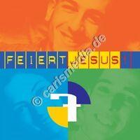 CD: FEIERT JESUS! 7 - Lobpreis - Worship - Anbetung *NEU* °CM°
