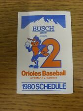 1980 Fixture Card: Baseball - Baltimore Orioles (fold out style). Any faults wit