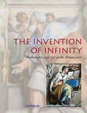 The Invention of Infinity: Mathematics and Art in the Renaissance-ExLibrary