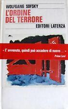 WOLFGANG SOFSKY L'ORDINE DEL TERRORE IL CAMPO DI CONCENTRAMENTO LATERZA 1995