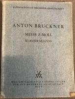 Anton Bruckner - Messe F- Moll Klavierauszug Bruckner-Gesellschaft Wien 1960