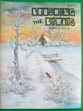 Brushing The Byways By Bonnie Seaman 1990 Landscapes Old Memories Paint Book