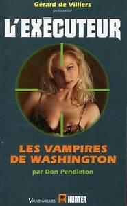 DON PENDLETON: L'EXECUTEUR N°224. ED VAUVENARGUES. 2005.