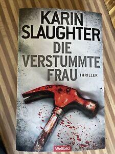 Die verstummte Frau von Karin Slaughter Taschenbuch wie NEU Thriller