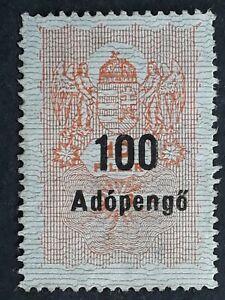 c.1946 Hungary 100 Adopengo on 10F Revenue stamp Mint