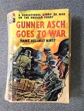 GUNNER ASCH GOES TO WAR by HANS HELLMUT KIRST - WORLD DISTRIBUTORS 1958 - P/B
