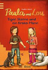 Paula und Lou Tiger Sterne und ein Kroko-Mann Band 2 Ab 8 Jahren +BONUS