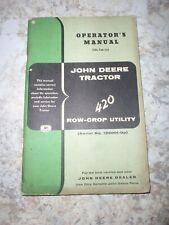 Original, 1957, Operators Manual For John Deere 420 Row-Crop, (W/I)