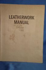 Leatherwork Manual By Stohlman  Pattem Wilson Tandy Leather Company