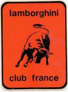 ORIGINAL LAMBORGHINI CLUB FRANCE LOGO PERIOD STICKER AUFKLEBER COUNTACH DIABLO