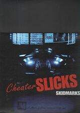 CHEATER SLICKS - skidmarks LP