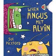 When Angus Met Alvin,Pickford, Sue,New Book mon0000064408