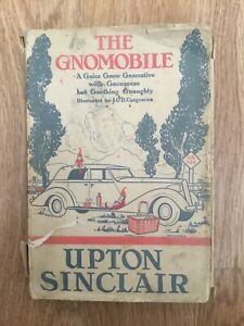 1936 UK 1st Edition 'The Gnomobile' By Upton Sinclair