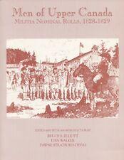 Men of Upper Canada: Militia Nominal Rolls, 1828-1829 Edited Bruce S. Elliot