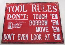 Mechanic TOOL RULES Sign - DON'T TOUCH BORROW MOVE DON'T EVEN LOOK AT 'EM