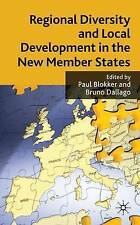Regional Diversity and Local Development in the New Member States, , Very Good c
