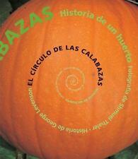 El cÃrculo de las calabazas: Historia de un huerto (Spanish Edition)-ExLibrary