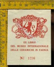 Ex Libris Originale a 346 Museo delle Ceramiche Faenza