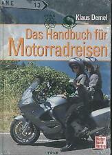 Klaus Demel - Das Handbuch für Motorradreisen