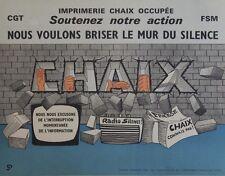 """""""IMPRIMERIE CHAIX OCCUPEE"""" Affiche originale entoilée CGT / FSM 1976"""