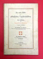 Buch SAMARITER 1903 Die erste Hülfe bei plötzlichen Unglücksfällen  ( F13190