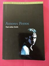 Brand New Amores Perros By Paul Julian Smith