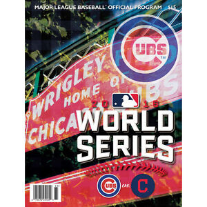 2016 WORLD SERIES OFFICIAL PROGRAM CHICAGO CUBS BAEZ BRYANT RIZZO CHAMPS READ AD