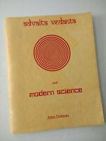 Advaita Vedanta and Modern Science by John Dobson