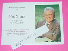 "ORIGINAL STERBEBILD "" MAX GREGER "" +15.08.2015  - SWING-LEGENDE"
