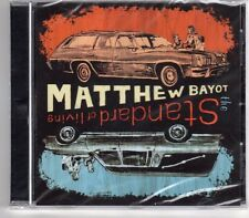 (GP512) Matthew Bayot, The Standard Of Living - 2007 Sealed CD