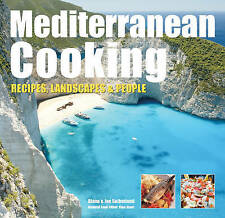 Mediterranean Cooking: Recipes, Landscapes and People by Jon Sutherland, Diane S