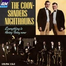 Everything is Hotsy: Totsy Now: The Coon: Sanders Nighthawks [IMPORT], Coon-Sand