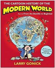 The Cartoon History of the Modern World Part 2: From the Bastille to Baghdad: Pt