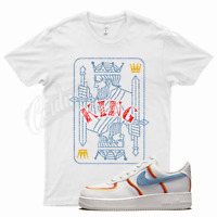 White KING T Shirt for Nike Air Force 1 Low Sail Light Armory Blue Chili Red