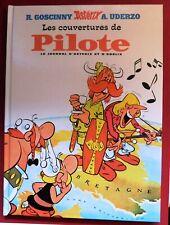 Astérix. LES COUVERTURES DE PILOTE. Uderzo. Album hors Commerce. Etat neuf