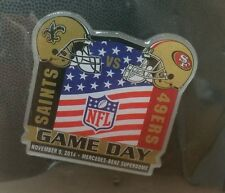 NEW ORLEANS SAINTS VS 49ers PIN 11/09/14 GAME DAY LAPEL PIN BRAND NEW NFL PIN